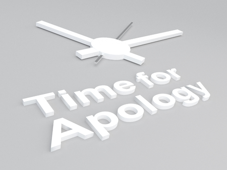 remorse: 3D illustration of Time for Apology title with a clock as a background