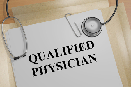 diagnosing: 3D illustration of QUALIFIED PHYSICIAN title on a medical document Stock Photo