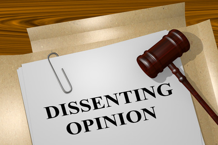 3D illustration of DISSENTING OPINION title on legal document