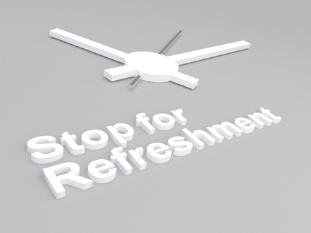 weariness: 3D illustration of Stop for Refreshment title with a clock as a background Stock Photo