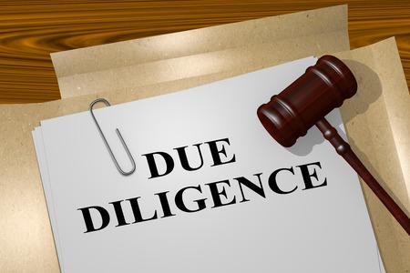 diligence: 3D illustration of DUE DILIGENCE title on legal document