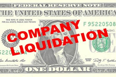 liquidation: Render illustration of COMPANY LIQUIDATION title on One Dollar bill as a background
