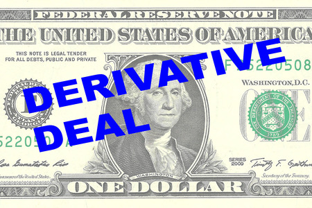 derivative: Render illustration of DERIVATIVE DEAL title on One Dollar bill as a background
