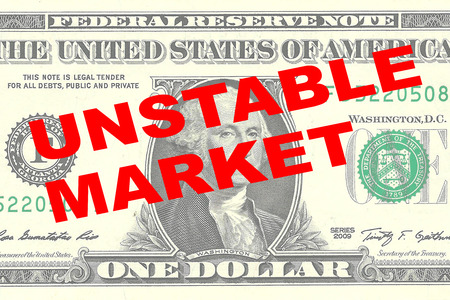 unstable: Render illustration of UNSTABLE MARKET title on One Dollar bill as a background