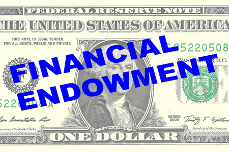 endowment: Render illustration of FINANCIAL ENDOWMENT title on One Dollar bill as a background