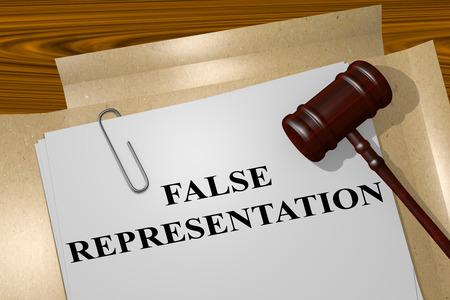 claims: 3D illustration of FALSE REPRESENTATION title on legal document