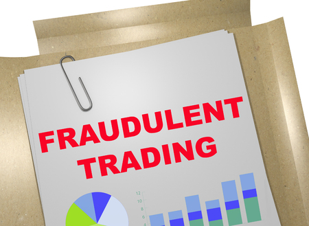 insider trading: 3D illustration of FRAUDULENT TRADING title on business document