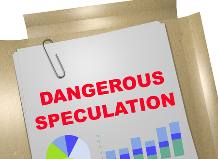 vulnerable: 3D illustration of DANGEROUS SPECULATION title on business document Stock Photo