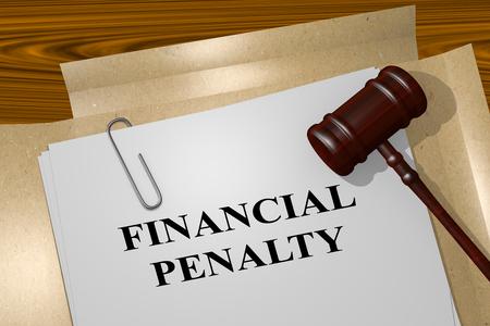 """Ilustración 3D del título de """"PENALIDAD FINANCIERA"""" en el documento legal"""