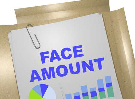 spending: 3D illustration of FACE AMOUNT title on business document