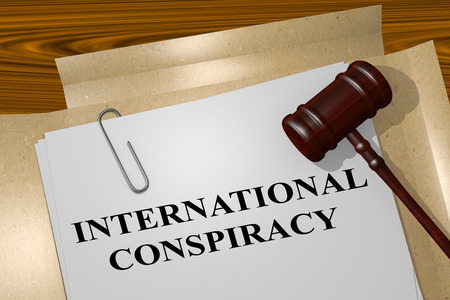 3D illustration of INTERNATIONAL CONSPIRACY title on legal document