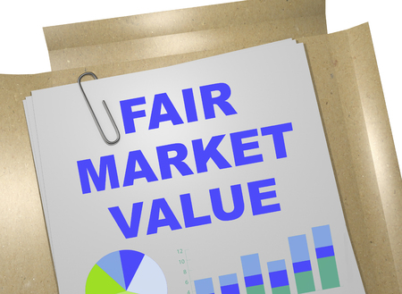 valuation: 3D illustration of FAIR MARKET VALUE title on business document