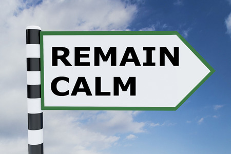 3D illustration of REMAIN CALM script on road sign Imagens