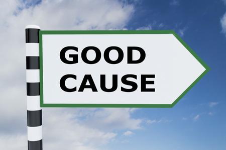3D illustration of GOOD CAUSE script on road sign
