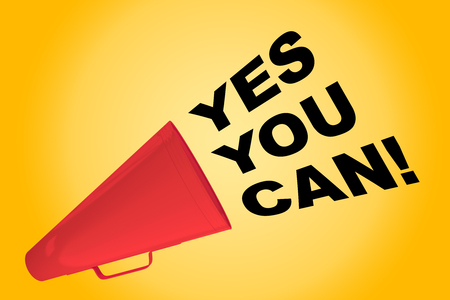 3D illustration of YES YOU CAN! title flowing from a loudspeaker Stock Photo