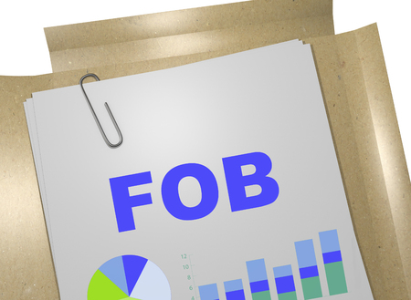 fob: 3D illustration of FOB title on business document