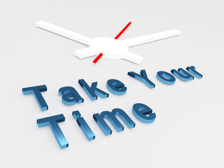 3D illustration of Take your Time title with a clock as a background