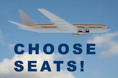 travelling salesman: 3D illustration of CHOOSE SEATS! title on cloudy sky as a background, under an airplane.