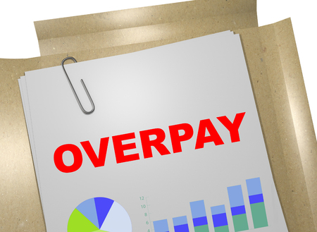 3D illustration of OVERPAY title on business document Stock Photo