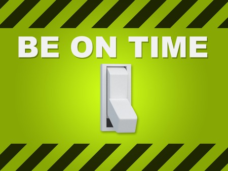 3D illustration of BE ON TIME title above an electric switch on green wall Stock Photo