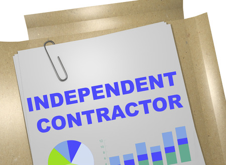 3D illustration of INDEPENDENT CONTRACTOR title on business document