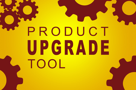 PRODUCT UPGRADE TOOL sign concept illustration with red gear wheel figures on yellow background