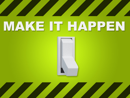 3D illustration of MAKE IT HAPPEN title above an electric switch on green wall