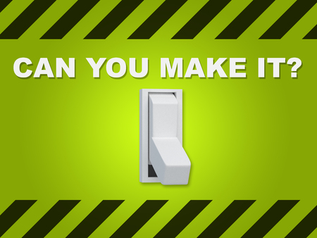 3D illustration of CAN YOU MAKE IT? title above an electric switch on green wall