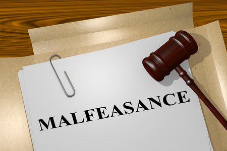 nepotism: 3D illustration of MALFEASANCE title on legal document