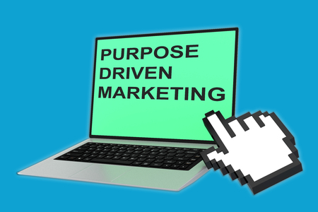 3D illustration of PURPOSE DRIVEN MARKETING script with pointing hand icon pointing at the laptop screen