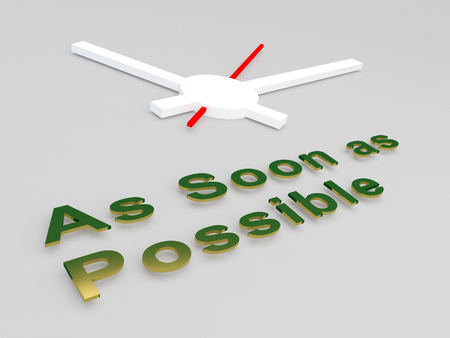 3D illustration of As Soon as Possible title with a clock as a background Stock Photo