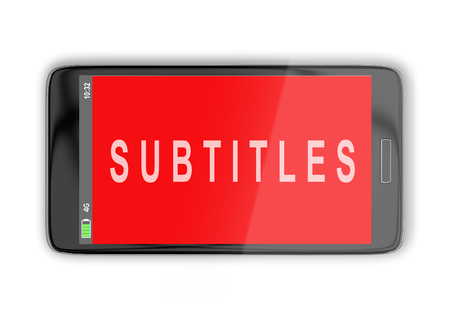 3D illustration of SUBTITLES title on cellular screen, isolated on white. Communication concept.