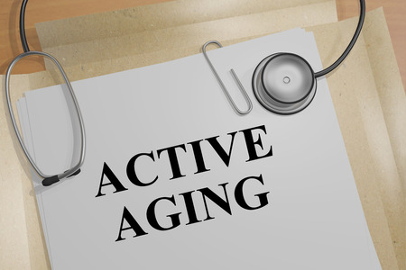middle age women: 3D illustration of ACTIVE AGING title on a medical document Stock Photo