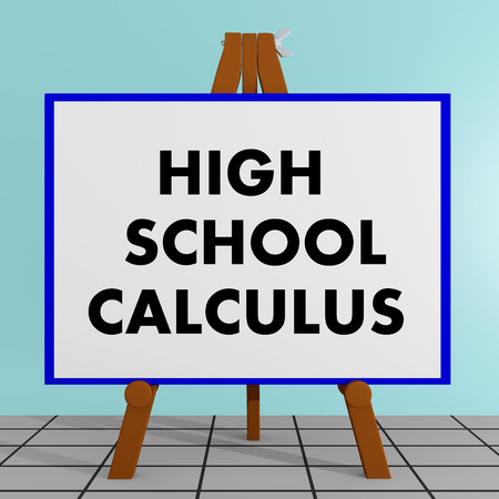 queries: 3D illustration of HIGH SCHOOL CALCULUS title on a tripod display board