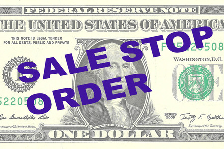 opportunity sign: Render illustration of SALE STOP ORDER title on One Dollar bill as a background