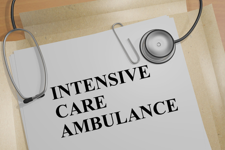 3D illustration of INTENSIVE CARE AMBULANCE title on a medical document