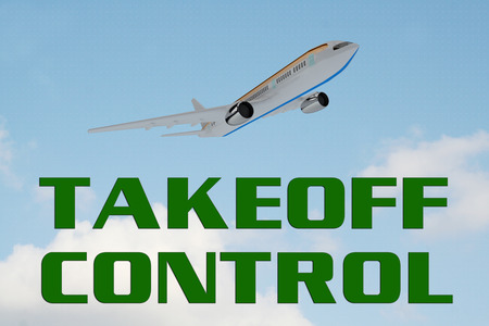 3D illustration of TAKEOFF CONTROL title on cloudy sky as a background, under an airplane which is taking off.