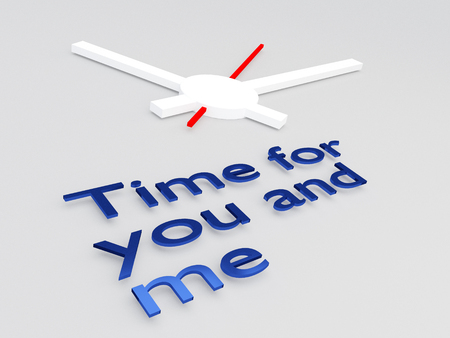 3D illustration of Time for you and me title with a clock as a background