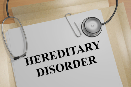 3D illustration of HEREDITARY DISORDER title on a medical document
