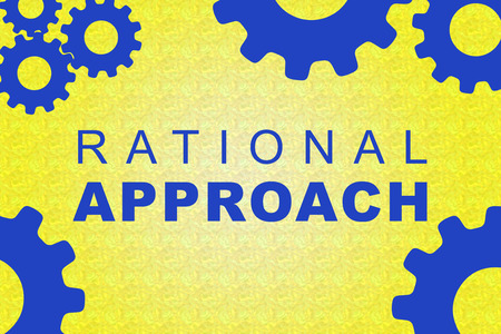 RATIONAL APPROACH sign concept illustration with blue gear wheel figures on yellow background