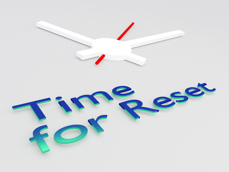 3D illustration of Time for Reset title with a clock as a background