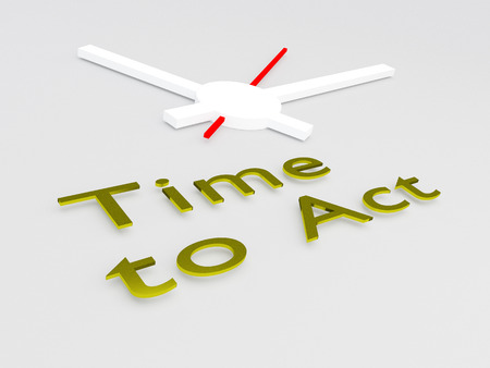 3D illustration of Time to Act title with a clock as a background Stock Photo