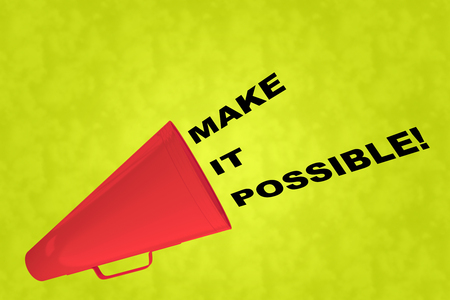 3D illustration of MAKE IT POSSIBLE! title flowing from a loudspeaker