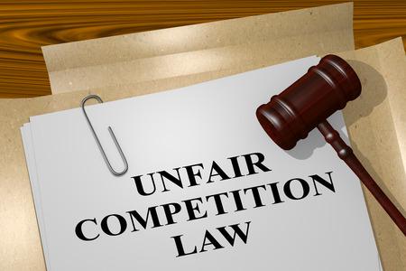 3D illustration of UNFAIR COMPETITION LAW title on legal document