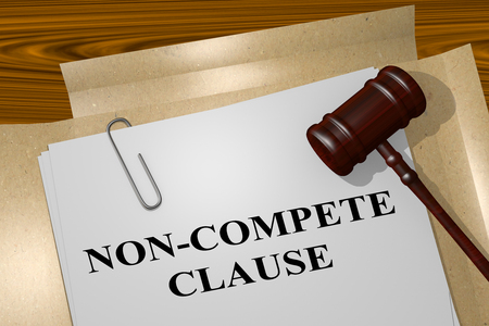 3D illustration of NON-COMPETE CLAUSE title on legal document