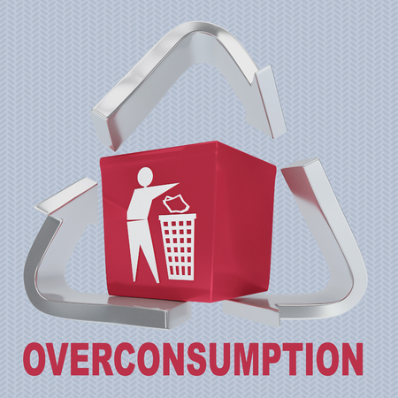 3D illustration of OVERCONSUMPTION title with a waste box in a recycling symbol as a background