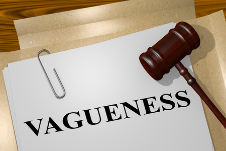 3D illustration of VAGUENESS title on legal document