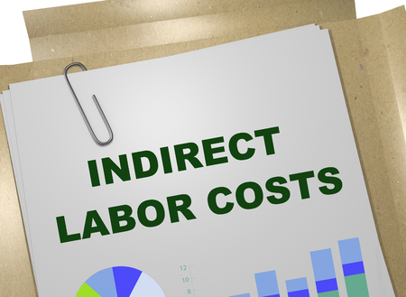 3D illustration of INDIRECT LABOR COSTS title on business document