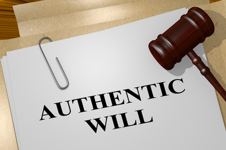 3D illustration of AUTHENTIC WILL title on legal document