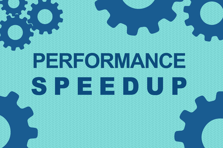 PERFORMANCE SPEEDUP sign concept illustration with blue gear wheel figures on pale blue background